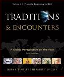 Traditions & Encounters, Volume 1 From the Beginning to 1500, Bentley, Jerry and Ziegler, Herbert F., 0077367944