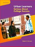 Urban Learners : Serious about College Success, De Lucia, Robert, 0130417947