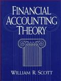 Financial Accounting Theory, Scott, William R., 0133937941