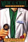 Medical School Admissions, John A. Zebala and Daniel Jones, 0914457942