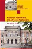 Numerical Mathematics and Advanced Applications 2009 : Proceedings of ENUMATH 2009, the 8th European Conference on Numerical Mathematics and Advanced Applications, Uppsala, July 2009, , 3642117945