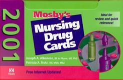 Mosby Drug Cards, 2001 Edition, Albanese, Joseph A. and Nutz, Patricia A., 0323007945