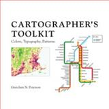 Cartographer's Toolkit : Colors, Typography, Patterns, Peterson, Gretchen, 0615467946