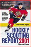 Hockey Scouting Report 2001, Sherry Ross, 1550547941