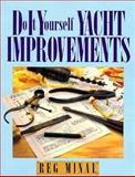 Do It Yourself Yacht Improvements, Minal, Reg, 1853107948