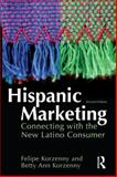 Hispanic Marketing : Connecting with the New Latino Consumer, Korzenny, Felipe and Korzenny, Betty Ann, 1856177947