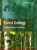Forest Ecology : Recent Advances in Plant Ecology, , 9048127947