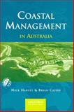 Coastal Management in Australia, Harvey, Nick and Caton, Brian, 0195537947