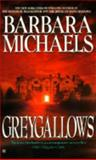 Greygallows, Barbara Michaels, 0425137945
