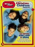 The Christian Children's Songbook, , 0634027948