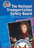 The National Transportation Safety Board, Richard Mintzer, 0791067947