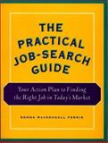 The Practical Job-Search Guide, Donna Ferris, 0898157943