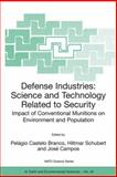 Defense Industries : Science and Technology Related to Security, , 140202794X