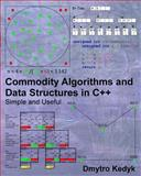 Commodity Algorithms and Data Structures in C++, Dmytro Kedyk, 1492747947