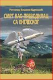 Smrt Kao Prevodilac Sa Engleskog, Ratomir Djurisic, 1500347949