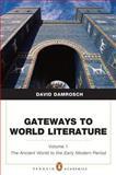 Gateways to World Literature, Volume 1 1st Edition