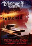 Snatched, Pete Hautman and Mary Logue, 014240795X
