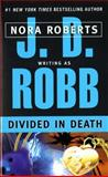 Divided in Death, J. D. Robb, 0425197956