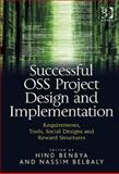 Successful OSS Project Design and Implementation : Requirements Tools Social Designs Reward Structures and Co-ordination Methods, Nassim, Belbaly, 0566087952