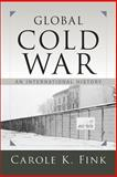 Cold War : An International History, Fink, Carole K., 0813347955
