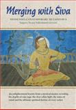 Merging with Siva : Hinduism's Contemporary Metaphysics, Himalayan Academy, 0945497954