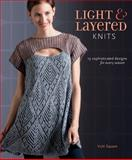 Light and Layered Knits, Vicki Square, 1596687959