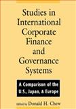 Studies in International Corporate Finance and Governance Systems : A Comparison of the U. S. , Japan, and Europe, , 0195107950