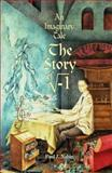An Imaginary Tale : The Story of (The Square Root of Minus One), Nahin, Paul J., 0691027951