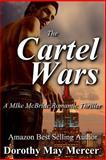 The Cartel Wars, Dorothy Mercer, 1495217957