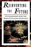 Reinventing the Future, Thomas A. Bass, 0201407957