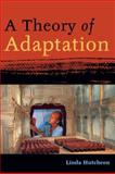A Theory of Adaptation, Linda Hutcheon, 0415967953