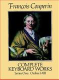 Complete Keyboard Works, Francois Couperin, 0486257959