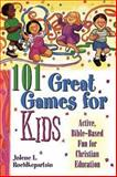 101 Great Great Games for Kids, Jolene L. Roehlkepartain, 0687087953