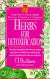 Herbs for Detoxification, Puotinen, C. J., 0879837950