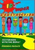 Kids under Construction, Rhonda Paisley, 0907927955