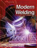 Modern Welding, Andrew Daniel Althouse and Kevin E. Bowditch, 1605257958
