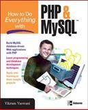How to Do Everything with PHP and MySQL, Vaswani, Vikram, 0072257954