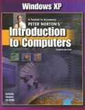 Windows XP : A Tutorial to Accompany Peter Norton's Introduction to Computers, Norton, Peter, 0078297958