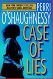 Case of Lies, Perri O'Shaughnessy, 0385337957