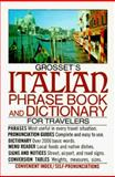 Grosset's Italian Phrase Book and Dictionary for Travelers, Charles A. Hughes, 0399507957