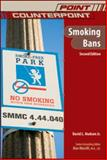 Smoking Bans, Hudson, David L., 0791097951