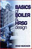 Basics of Boiler and HRSG Design, Buecker, Brad, 0878147950