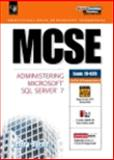 MCSE : System Administrator for SQL Server 7, Byrne, Jeffrey, 0130107956