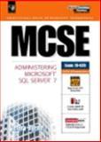 MCSE : System Administrator for SQL Server 7, Byrne, Jeffrey, 0130107956