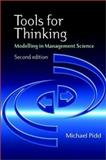 Tools for Thinking : Modelling in Management Science, Pidd, Michael, 0470847956