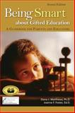 Being Smart about Gifted Education, Dona Matthews and Joanne Foster, 0910707952