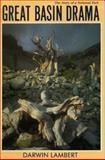 Great Basin Drama, Darwin Lambert, 0911797955