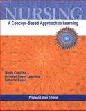 Nursing : A Concept-Based Approach to Learning Prep, Pearson Education Staff and Pearson, Nina, 0135077958