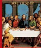 Last Supper, Phaidon Press Editors, 071484795X