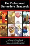 The Professional Bartender's Handbook, Valerie Mellema, 0910627959